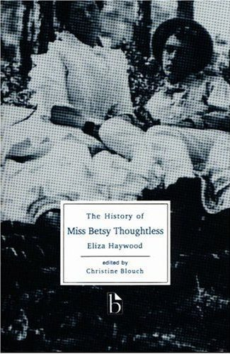 Betsy Thoughtless by Eliza Haywood