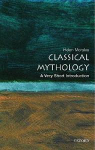 A Very Short Introduction: Classical Mythology