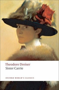 Sister Carrie  by Theodore Dreiser (1900)
