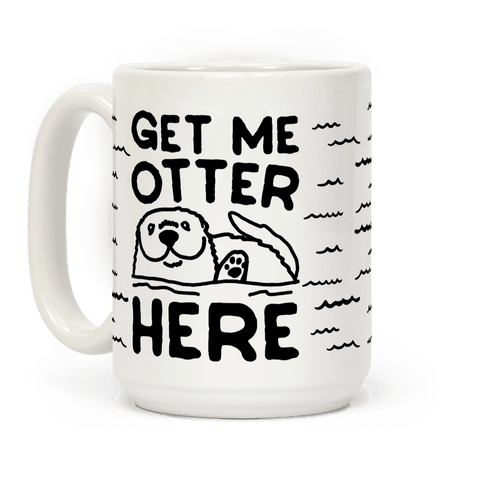 Get Me Otter Here by Look Human