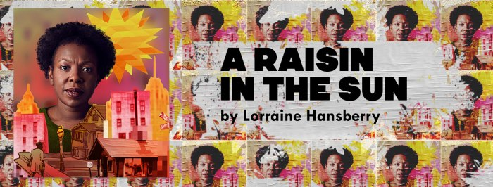 Lorraine Hansberry's A Raisin in the Sun by American Stage
